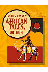 Ashley Bryan's African Tales, Uh Huh