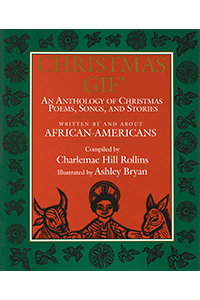 Christmas Gif', An Anthology of Christmas Poems, Songs and Stories Written by and About African-Americans