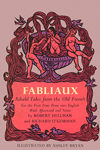 Fabliaux: Ribald Tales from the Old French