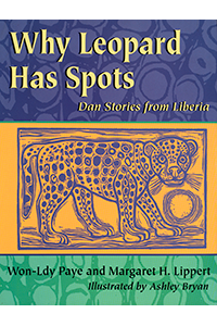 Why Leopard Has Spots, Dan Stories from Liberia