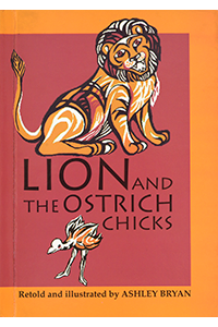 Lion and the Ostrich Chicks and Other African Folk Poems