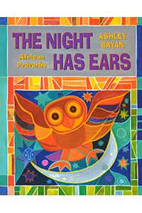 The Night Has Ears, African Proverbs