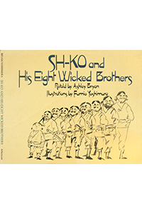 Sh-Ko and his Eight Wicked Brothers